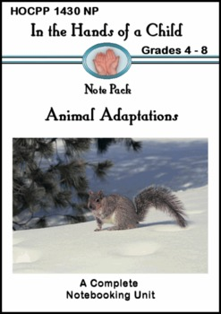 Animal Adaptations: A Thematic Notebooking Unit
