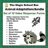 Animal Adaptations Bundle Set of 10 Magic School Bus Video Response Worksheets