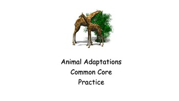 Animal Adaptations Common Core Passage with Questions