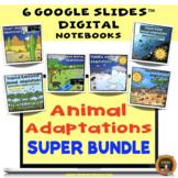Animal Adaptations Digital Notebooks Super Bundle Distance