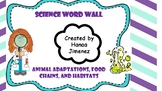 Animal Adaptations, Food chains, and Habitats Vocabulary C