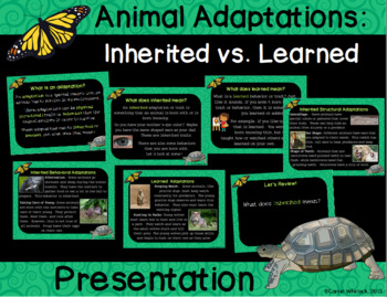 Animal Adaptations : Inherited vs. Acquired ( or Learned) Presentation