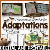 Animal Adaptations –Interactive Notebook, Editable PowerPoint -Distance Learning