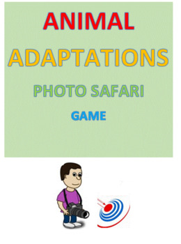 Animal Adaptations Photo Safari Game