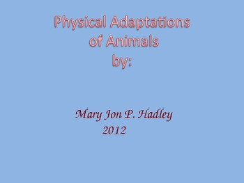 Animal Adaptations Power Point MJ