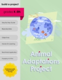 Animal Adaptations Project - Project-Based Learning