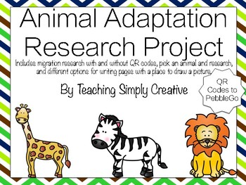 Animal Adaptations Research Project- QR Codes included!