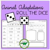 Animal Adaptations - Roll the Dice!