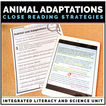Animal Adaptations Unit: Science & Literacy Unit through Close Reading