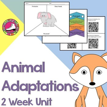 Animal Adaptations 2 Week Unit: Structures and Functions of Animals