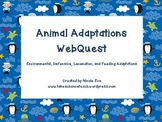 WebQuest: Animal Adaptations