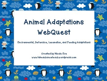 WebQuest: Animal Adaptations