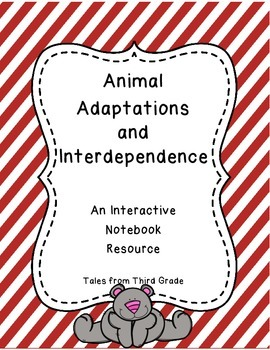 Animal Adaptations and Interdependence Interactive Notebook and SCOOT! game