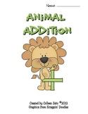 Animal Addition Mini-Unit Packet Adding 0-10 (1.OA.6)