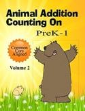 Animal Addition for PreK -1 Common Core Aligned Volume 2