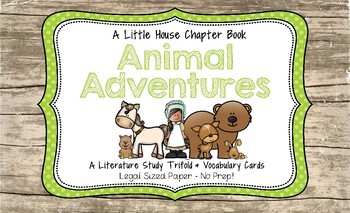 Animal Adventures (A Little House Chapter Book) Literature Study