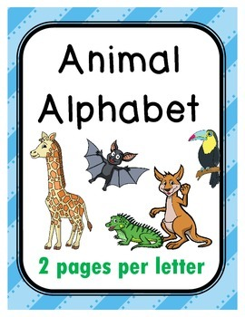 Animal Alphabet - 2 pages per letter