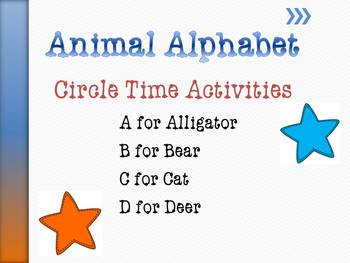 Animal Alphabet Circle Time Games & Activities Letters A - D