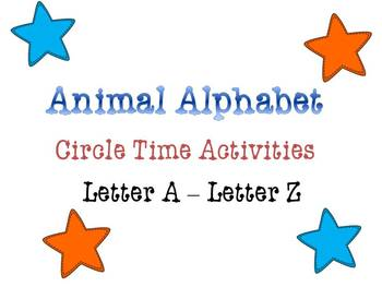 Animal Alphabet Circle Time Games & Activities Letters A - Z (All Letters)