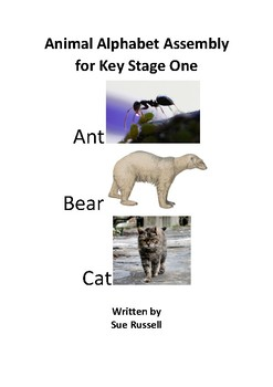 Animal Alphabet Class Play or Assembly for Key Stage I (5 – 7 year olds)