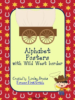 Wild West Cowboy Themed Alphabet Posters