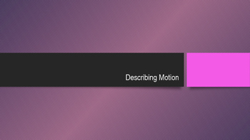 Physics in Motion PowerPoint