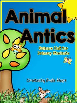 Animal Antics {An Animal Science Unit for Primary Students}