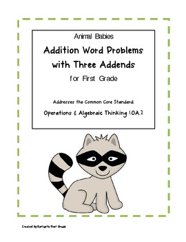 Animal Babies Addition Word Problems with Three Addends for First ...