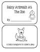 Animal Babies At The Zoo