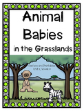 Animal Babies in the Grasslands, Centers and Printables, Kindergarten