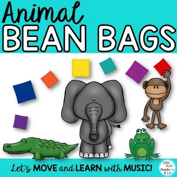 Bean Bag Animal Activities Animal Theme: Music, PE, Preschool and Movement Class