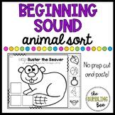 Animal Beginning Sound Sort Cut and Paste (NO PREP!!!)