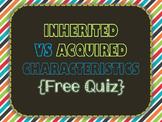 Inherited & Acquired Quiz