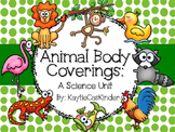 Animal Body Coverings: A Science Unit
