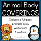 Animal Body Coverings {Printable book, sorting worksheets, & posters}