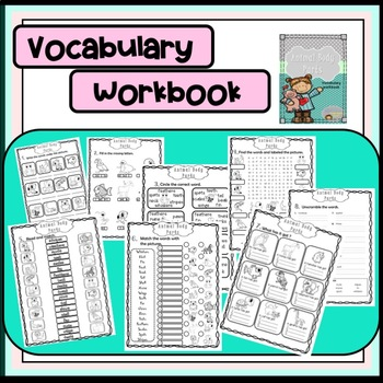 Animal Body Parts - Vocabulary Workbook