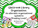 Classroom Library Organization - An Alternative to Reading Level Labels