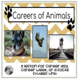 Animal Careers: Mini Lesson for Career Day or Career Week