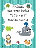 Animal Characteristics 2 Corners Review Game