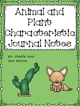 Animal Characteristics Journal Notes, Needs and Adaptations