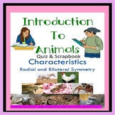 Animal Characteristics Radial and Bilateral Symmetry Quiz and Scrapbook SPED