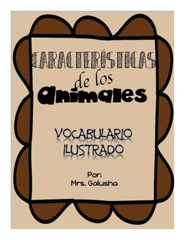 Animal Characteristics - SPANISH Vocabulario Ilustrado