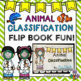 Animal Classification Flip Book Activity!  Great for Centers and more!