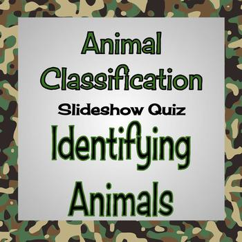 Animal Classification Presentation Part 20 - Identification Quiz