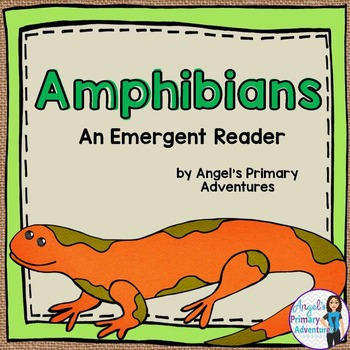 Animal Classification Reader:  Amphibians