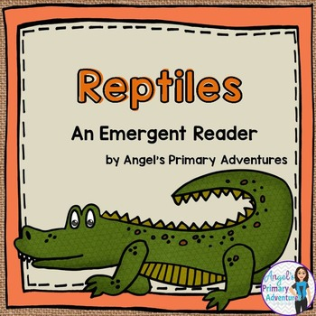 Animal Classification Reader:  Reptiles