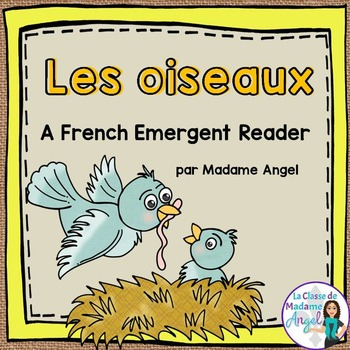 Animal Classification Reader in French - Les oiseaux