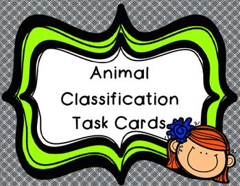 Vertebrate, Invertebrate,Warm & Cold Blooded - Animal Classification Task Cards