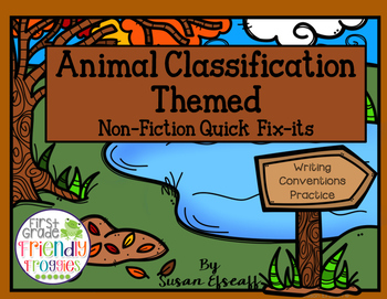Animal Classification themed - Non-Fiction Sentence Writing Quick Fixes