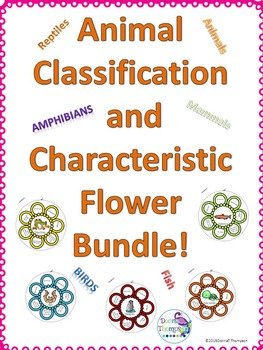Classification and Characteristic: Animals (Flowers Bundle)